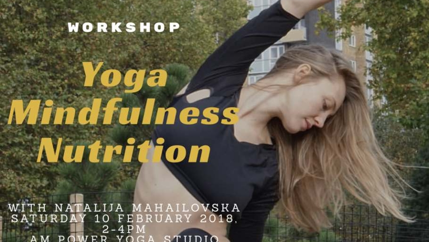Yoga, Mindfulness and Nutrition with Natalija